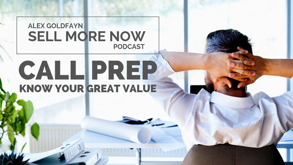 Listen to This Before Your Next Sales Call — Remember How Good You Are!