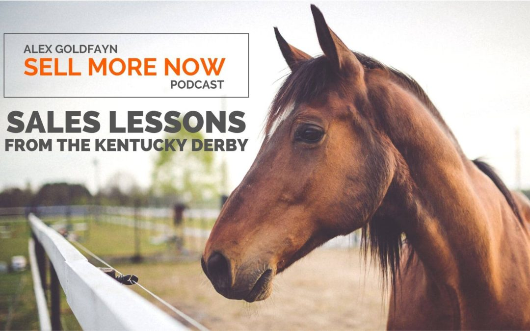 Sales Lessons from the Kentucky Derby